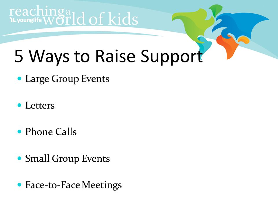 5 Ways to Raise Support Large Group Events Letters Phone Calls