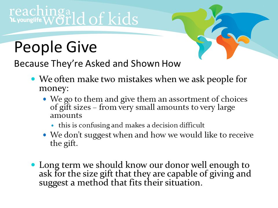 People Give Because They're Asked and Shown How