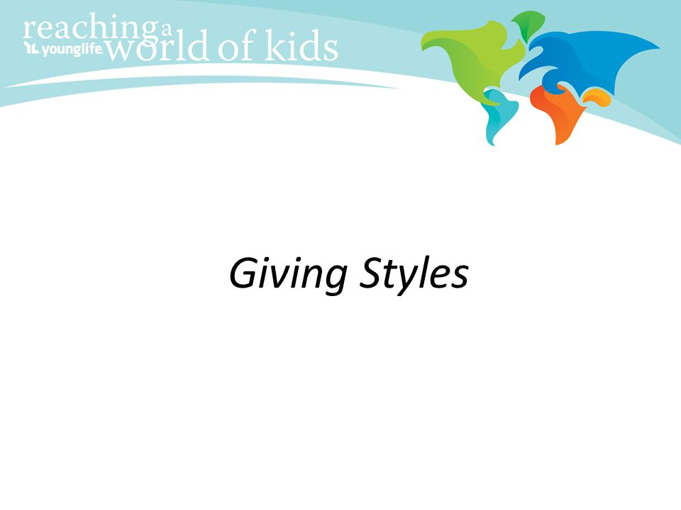 Giving Styles