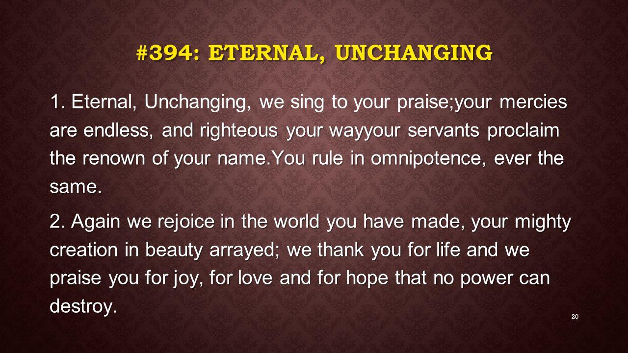 #394: Eternal, Unchanging