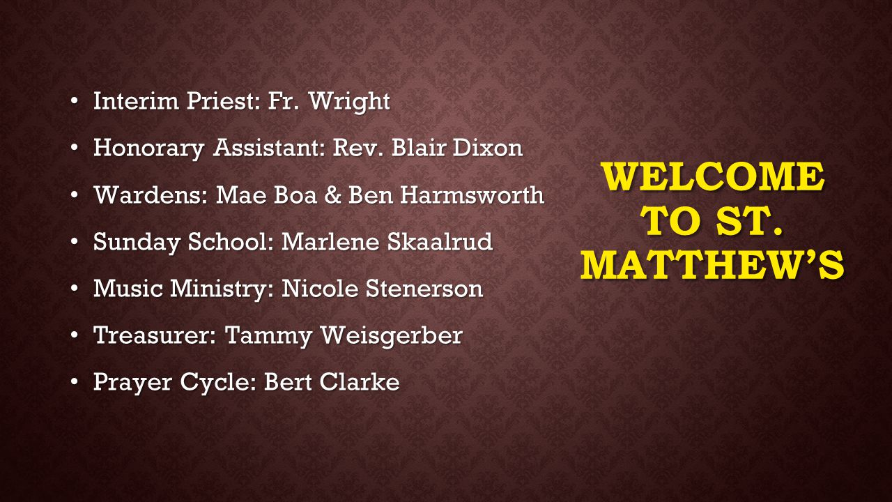 Welcome to St. Matthew's