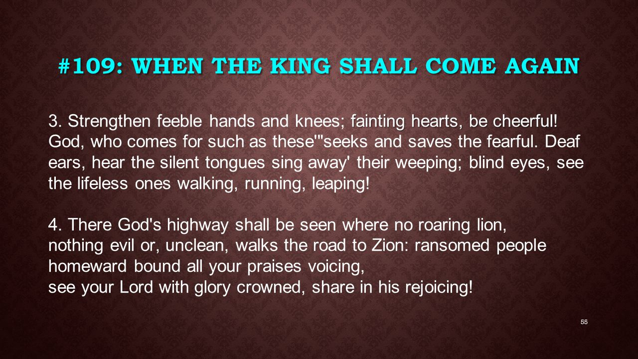 #109: When the King Shall Come Again