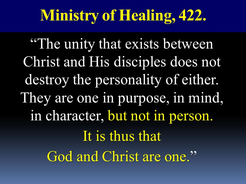 Ministry of Healing, 422.
