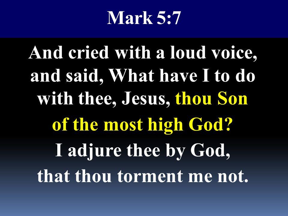 Mark 5:7