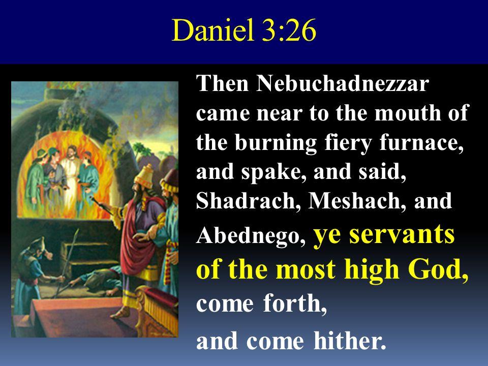 Daniel 3:26