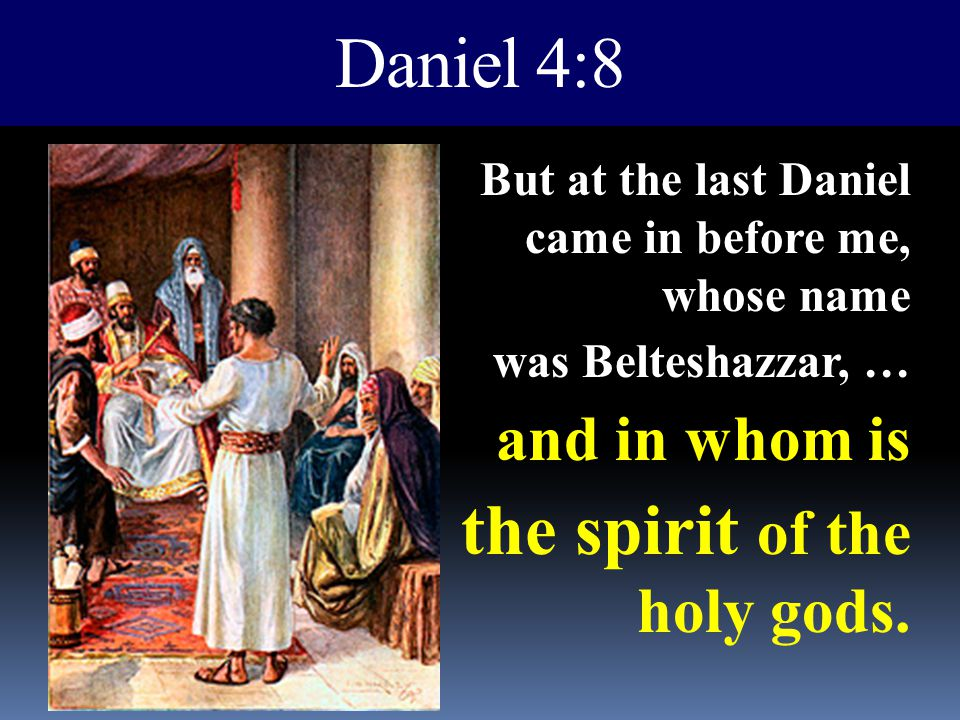 the spirit of the holy gods.