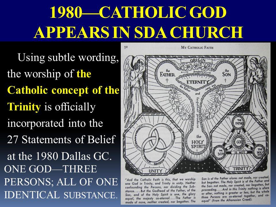 1980—CATHOLIC GOD APPEARS IN SDA CHURCH