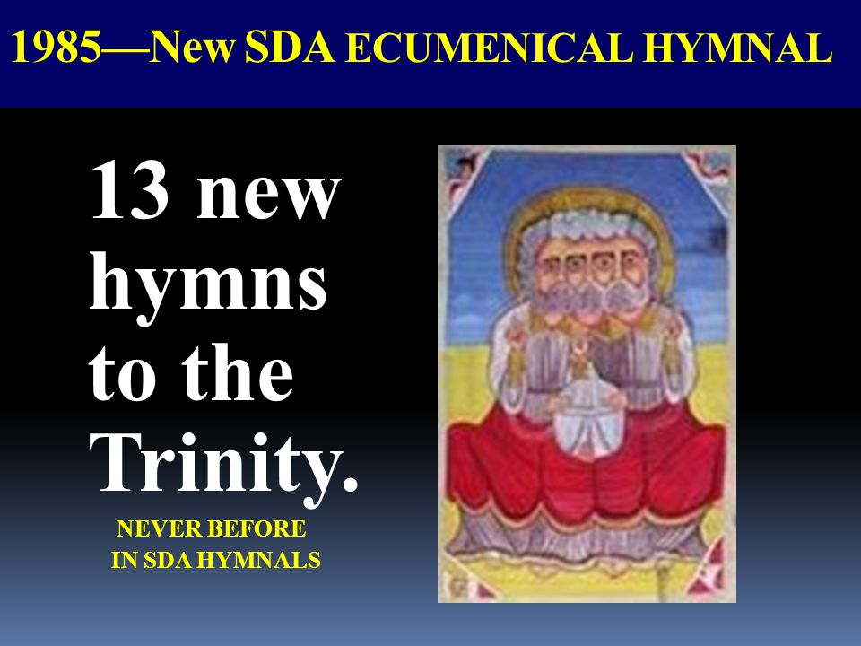 1985—New SDA ECUMENICAL HYMNAL