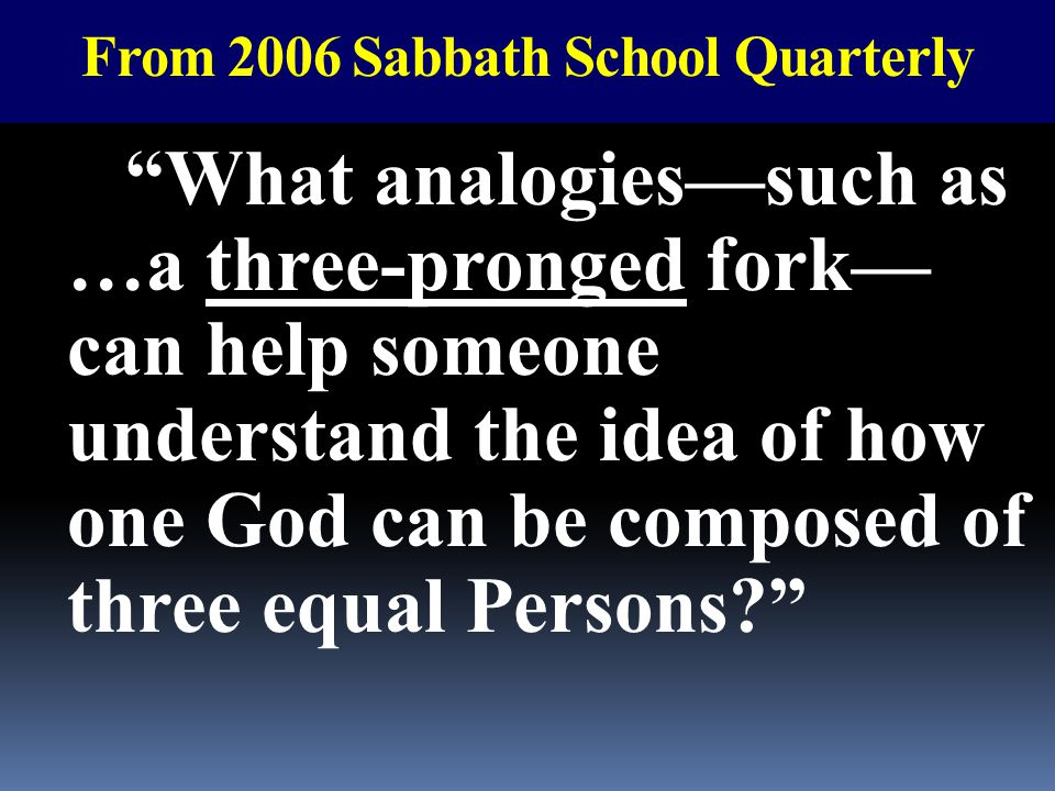 From 2006 Sabbath School Quarterly