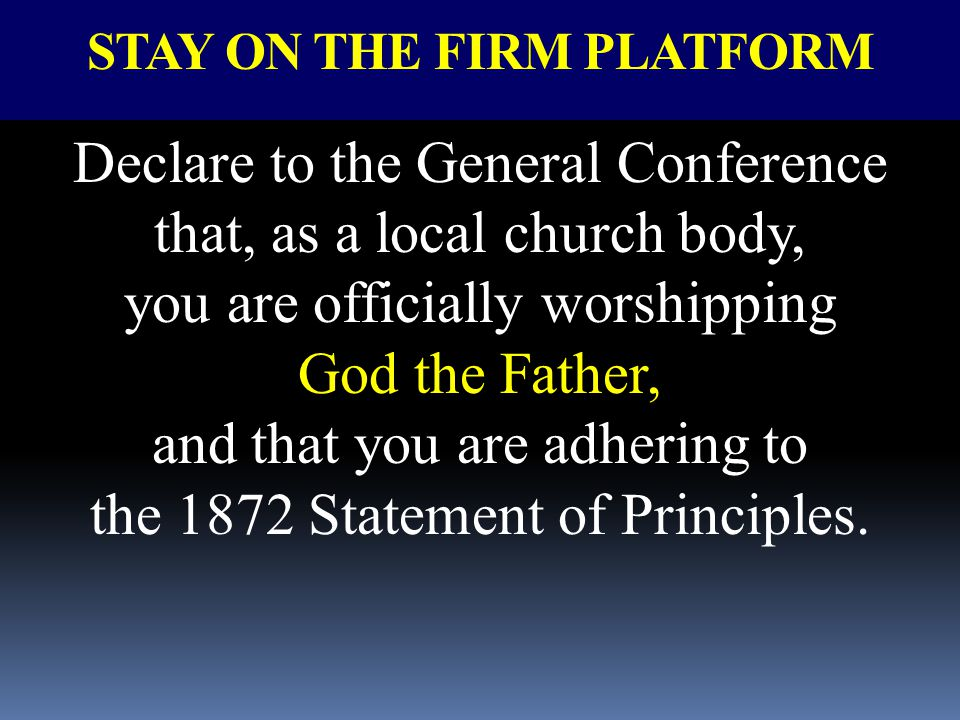 STAY ON THE FIRM PLATFORM