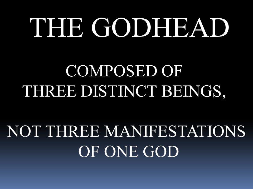 NOT THREE MANIFESTATIONS