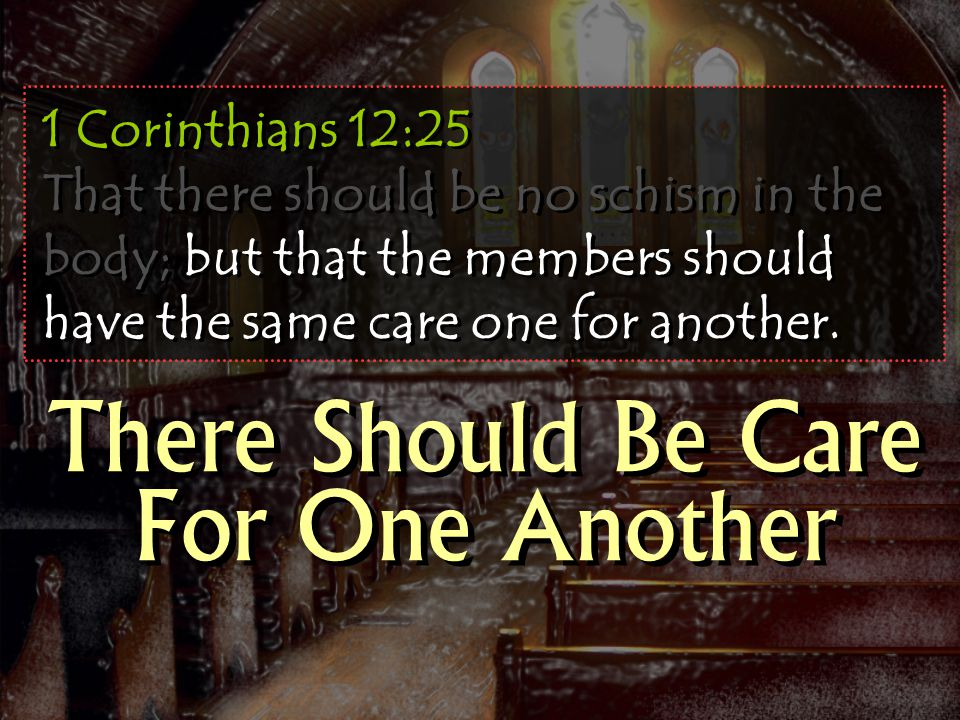 There Should Be Care For One Another