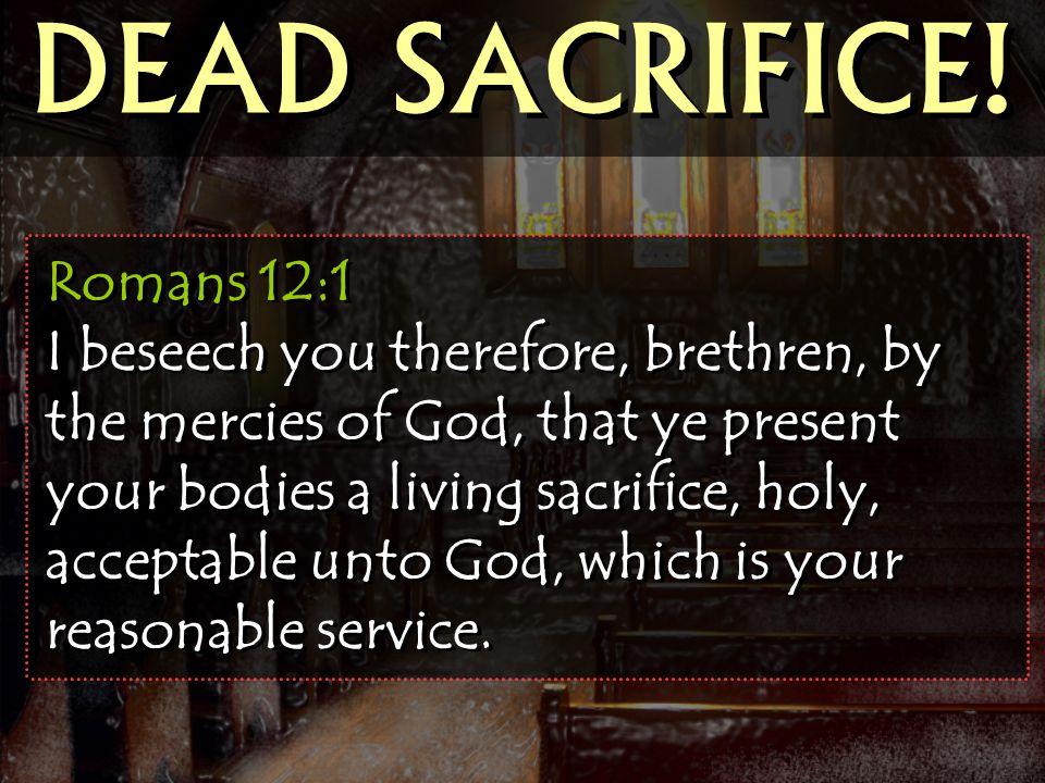 DEAD SACRIFICE!