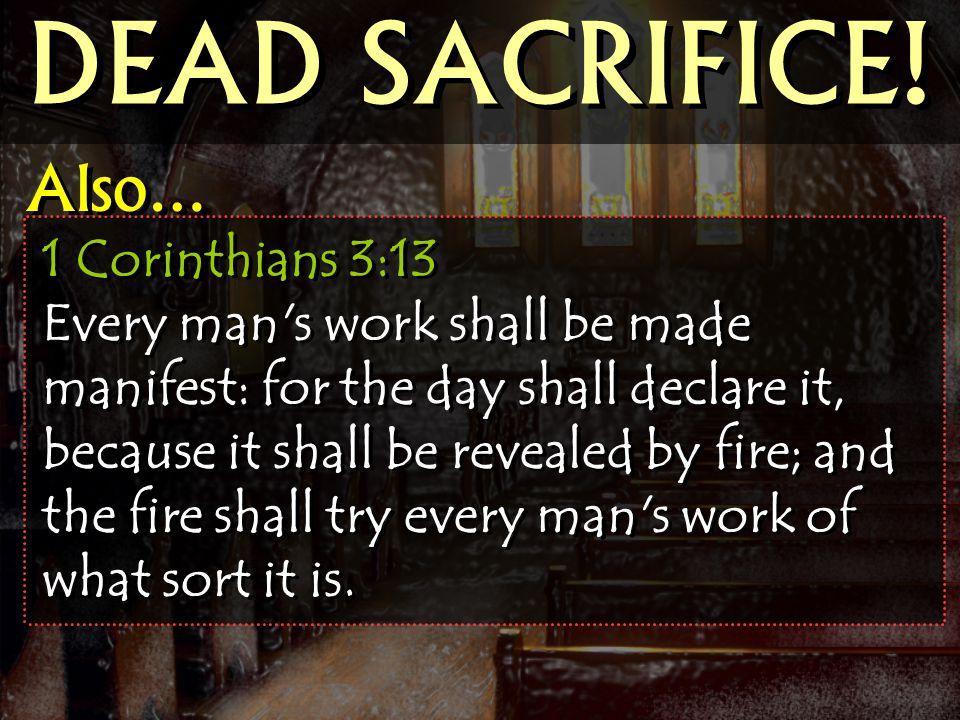 DEAD SACRIFICE! Also…
