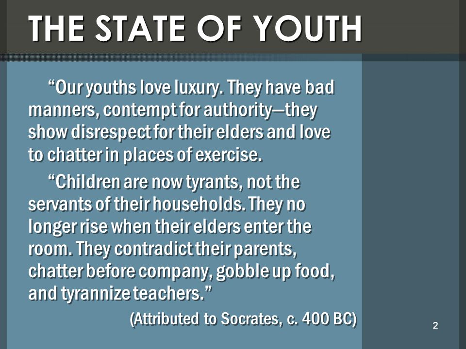 THE STATE OF YOUTH