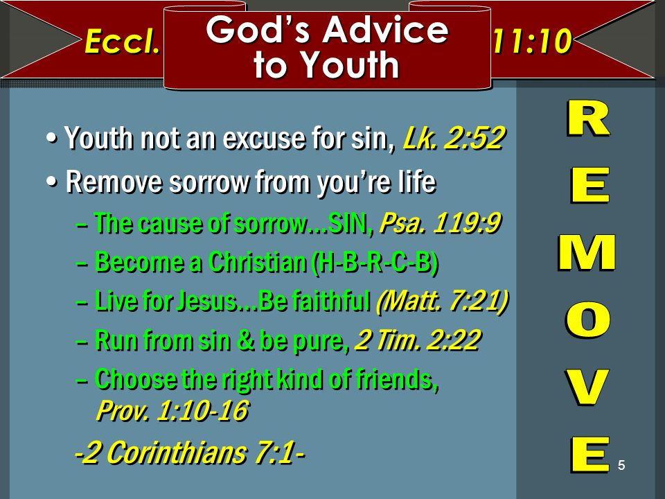 God's Advice to Youth Eccl. 11:10