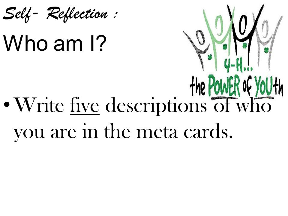 Write five descriptions of who you are in the meta cards.