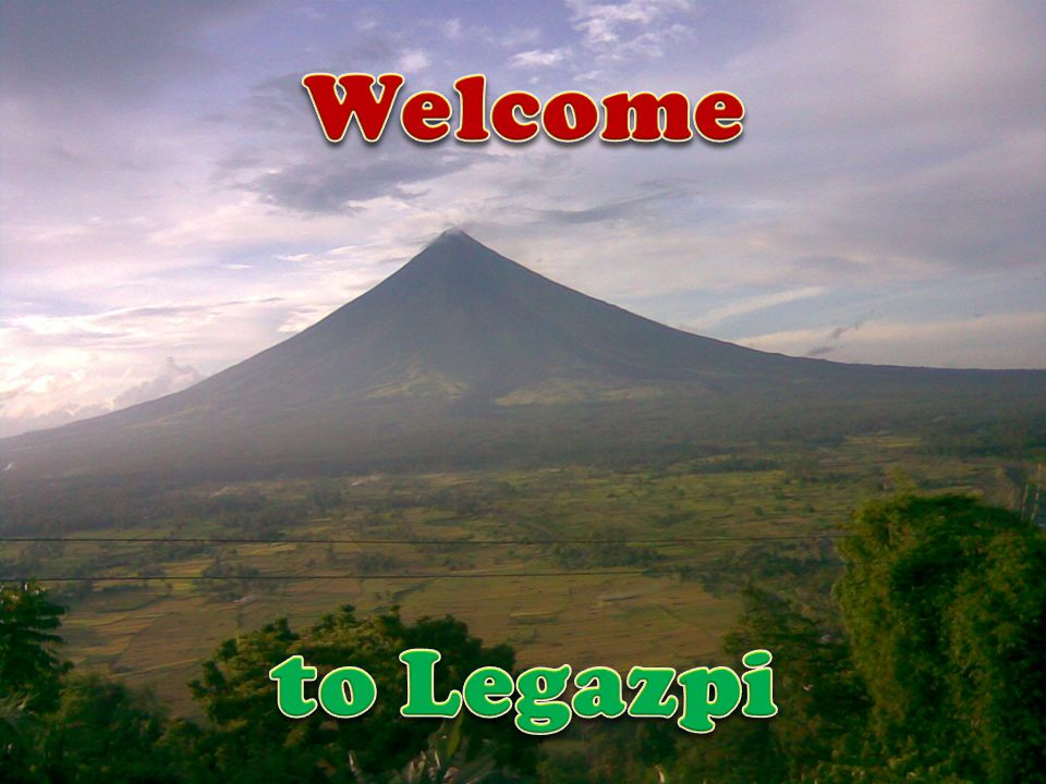 Welcome to Legazpi