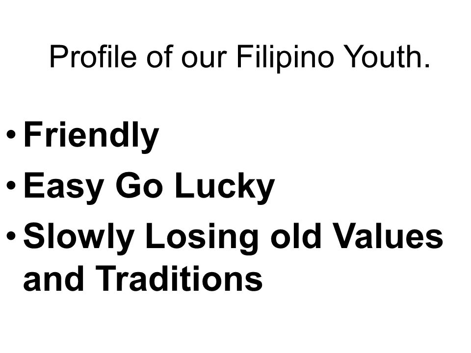 Profile of our Filipino Youth.