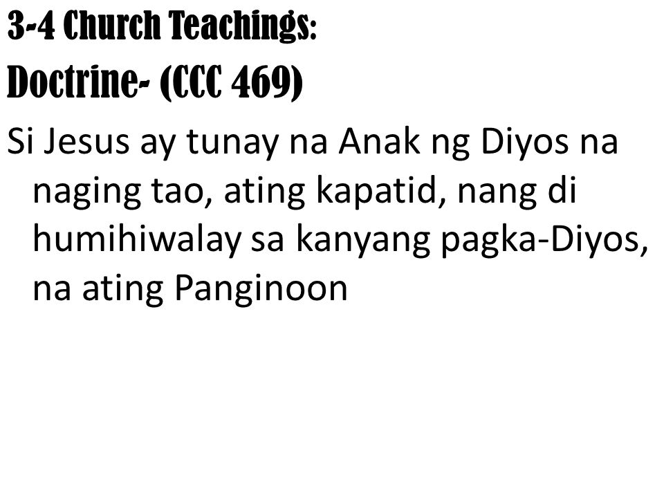 3-4 Church Teachings: Doctrine- (CCC 469)