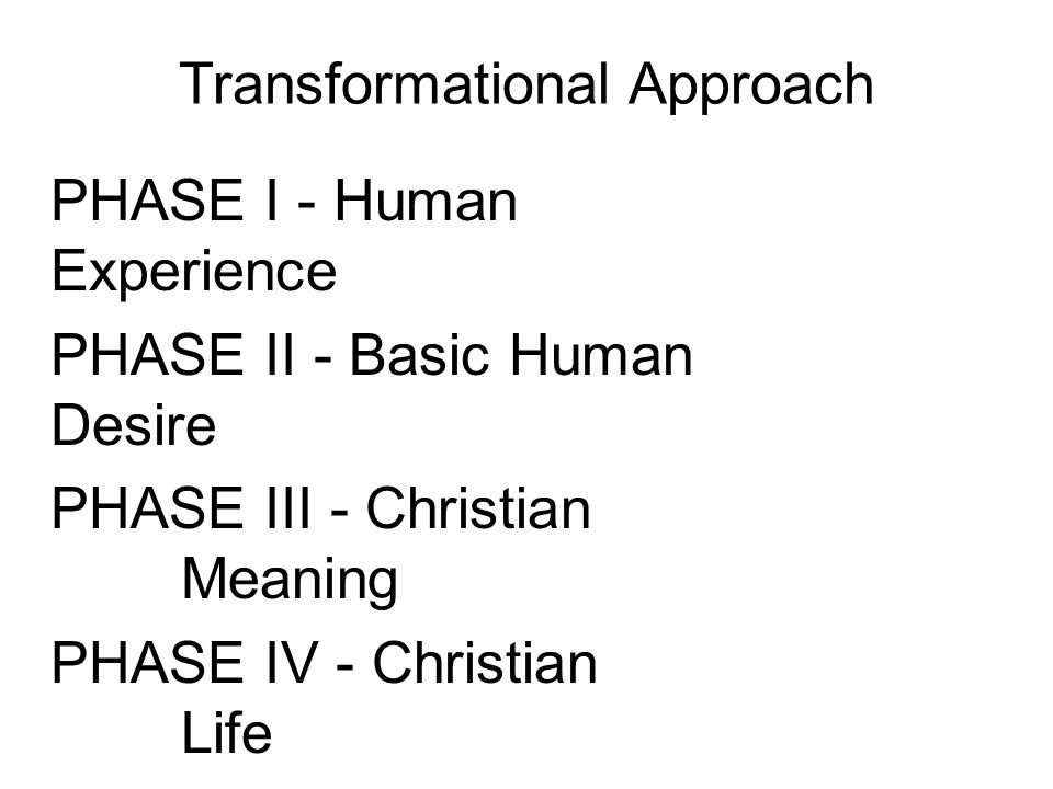 Transformational Approach