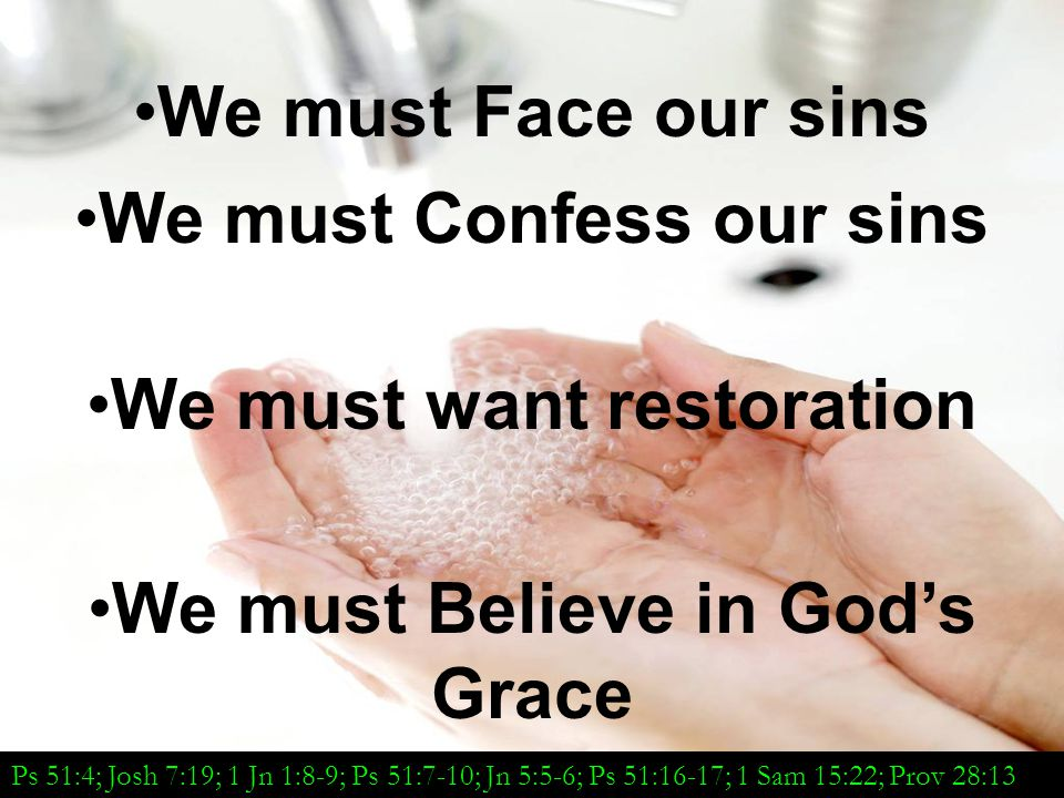 We must Confess our sins