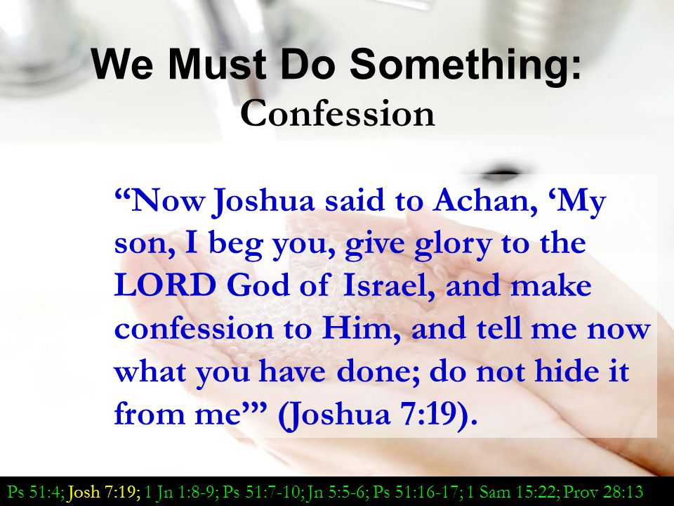We Must Do Something: Confession