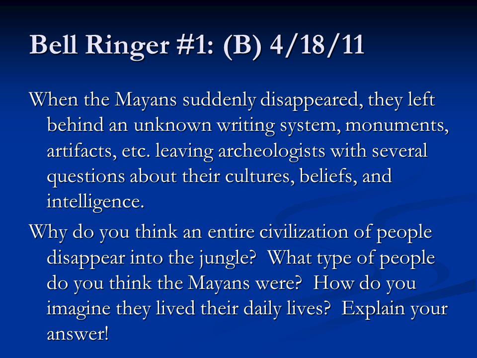 Bell Ringer #1: (B) 4/18/11