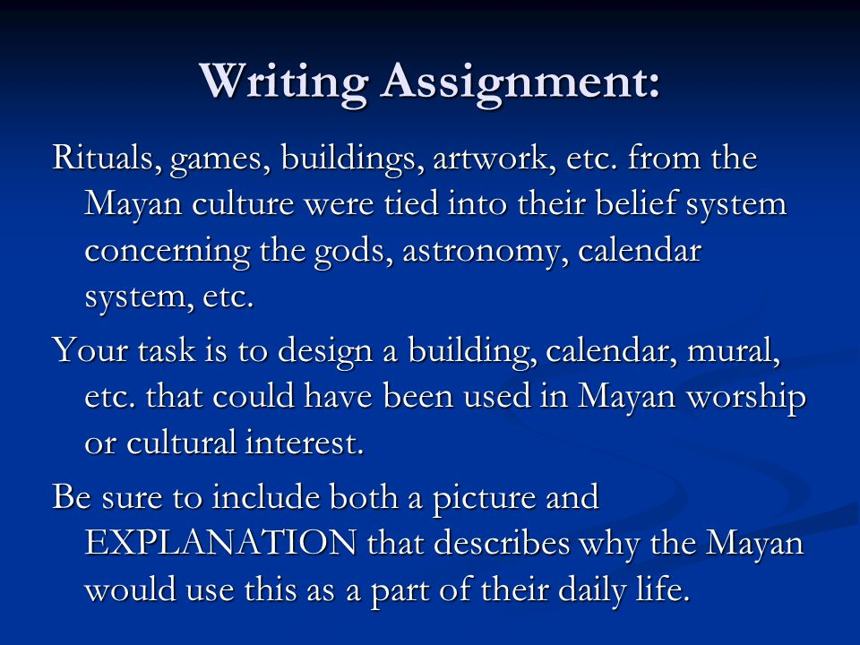 Writing Assignment: