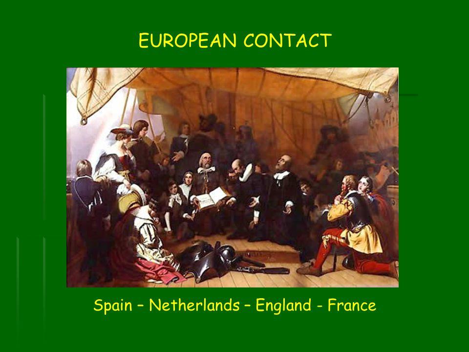 Spain – Netherlands – England - France