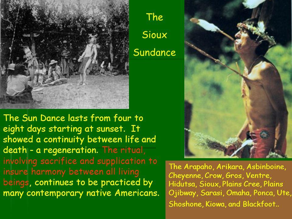 The Sioux. Sundance.