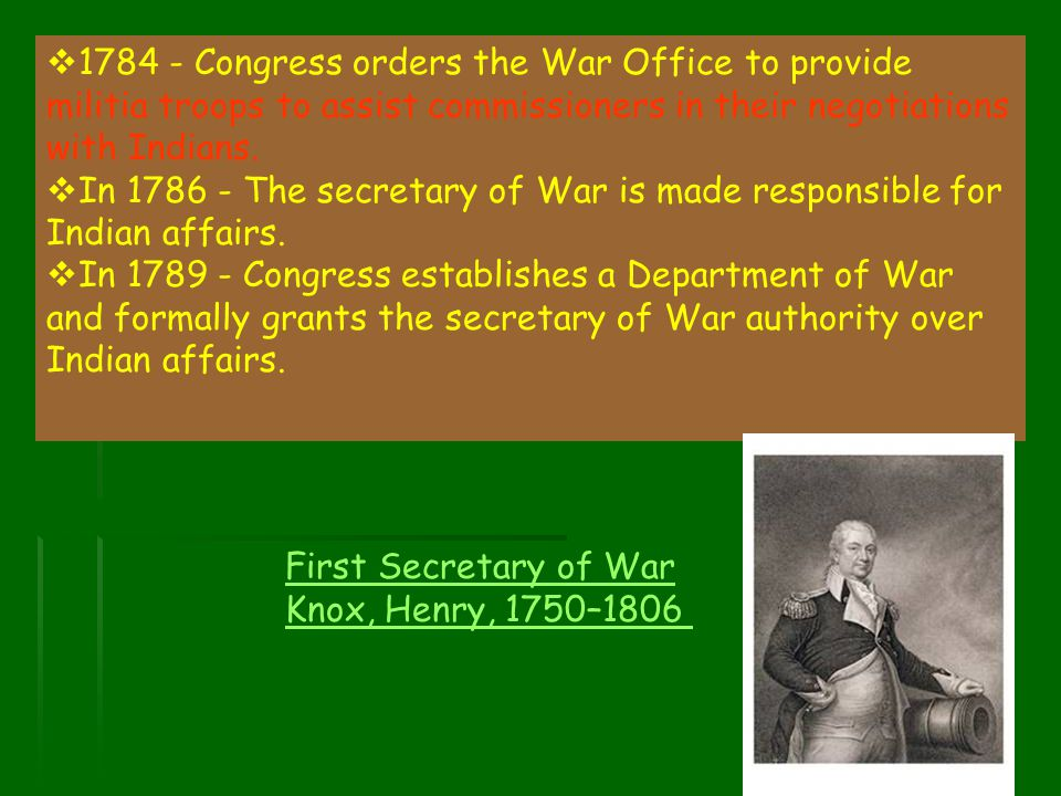 1784 - Congress orders the War Office to provide militia troops to assist commissioners in their negotiations with Indians.