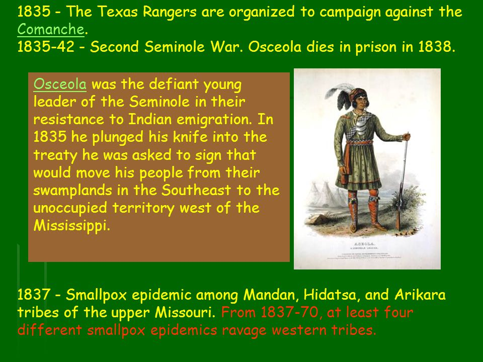 1835 - The Texas Rangers are organized to campaign against the Comanche.