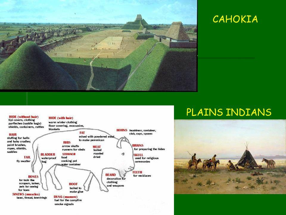 CAHOKIA PLAINS INDIANS