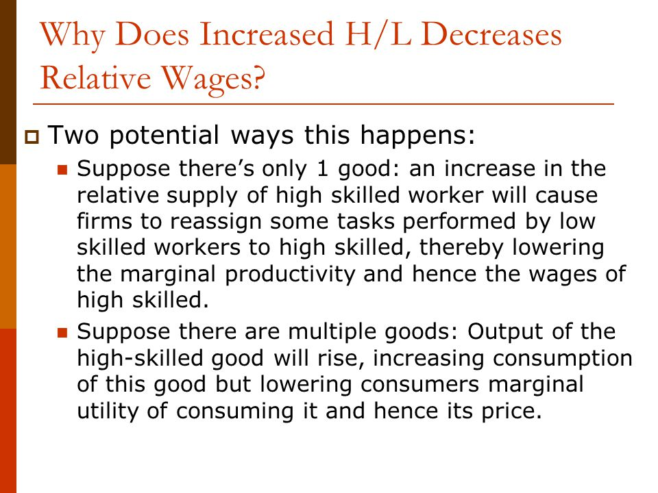 Why Does Increased H/L Decreases Relative Wages