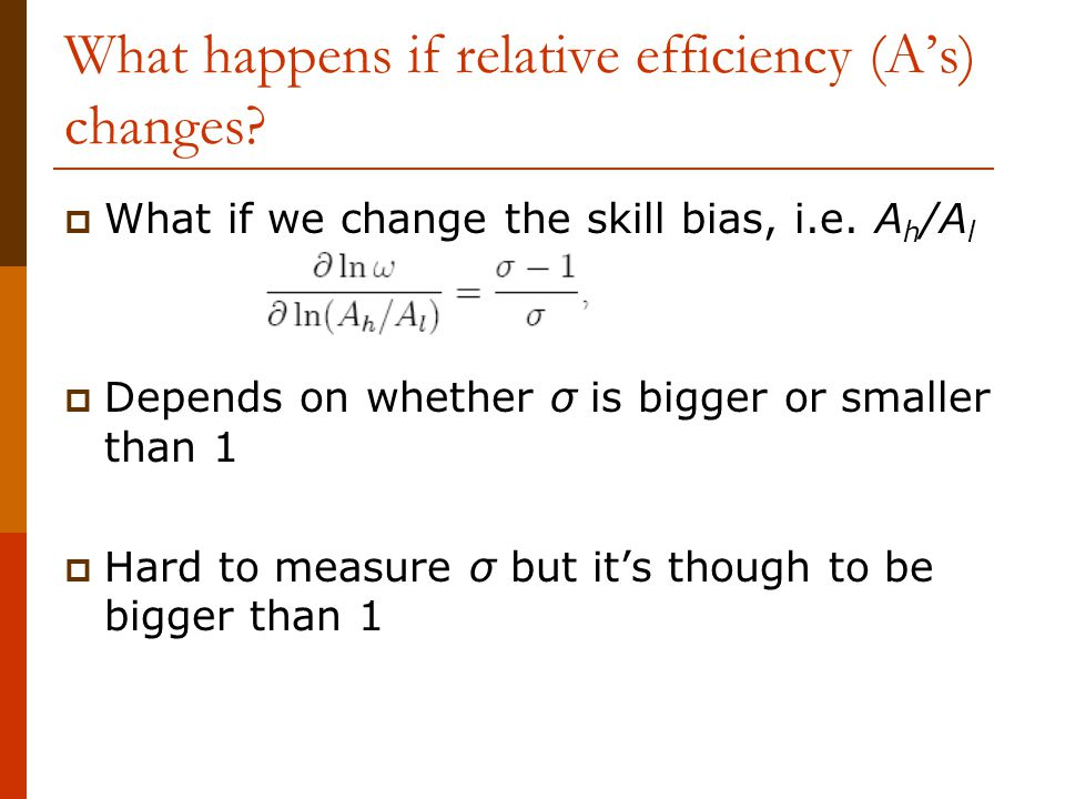 What happens if relative efficiency (A's) changes