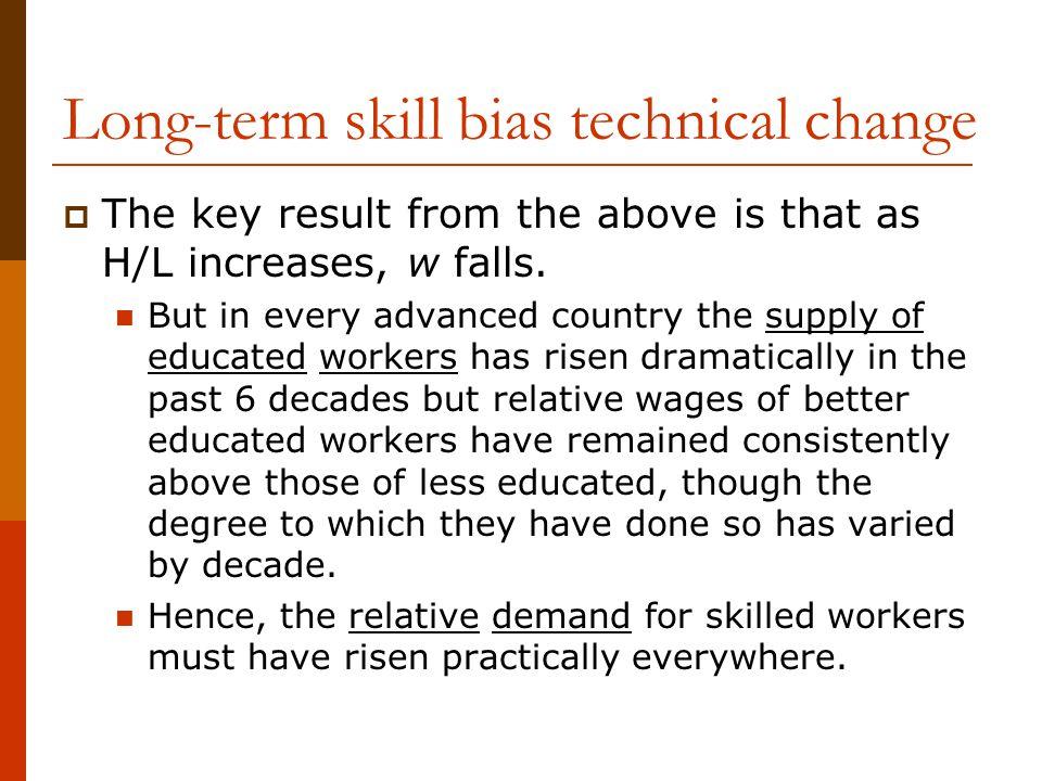 Long-term skill bias technical change