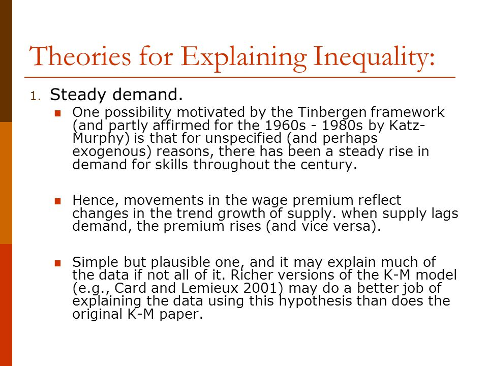 Theories for Explaining Inequality: