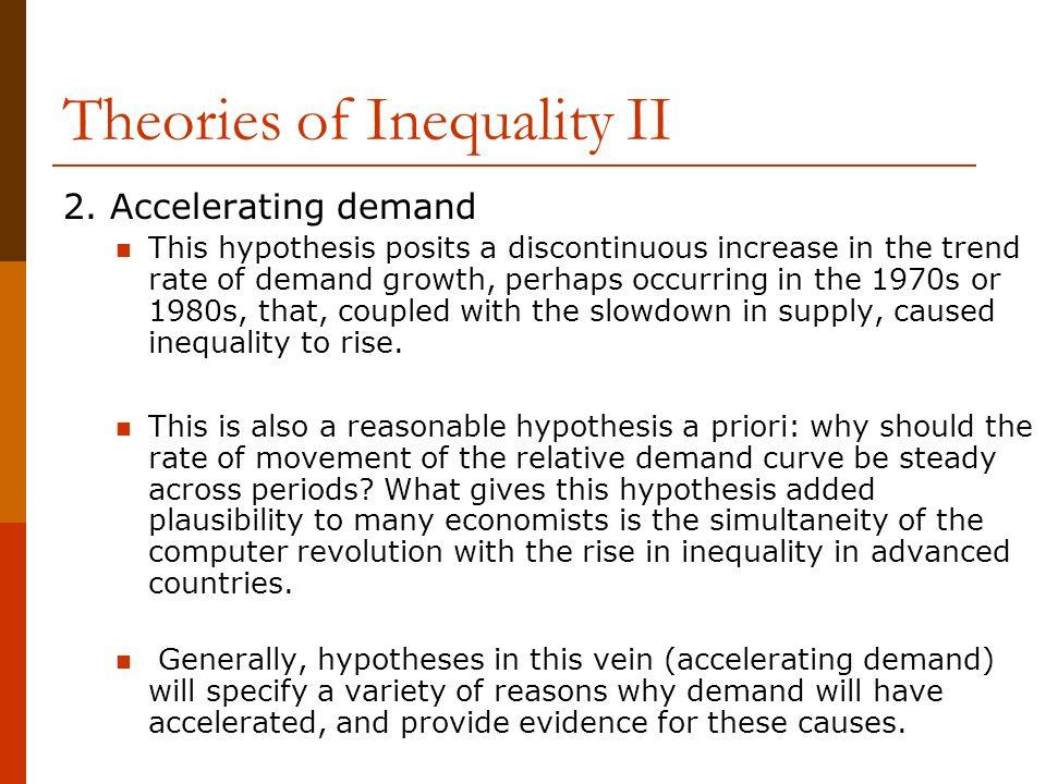 Theories of Inequality II