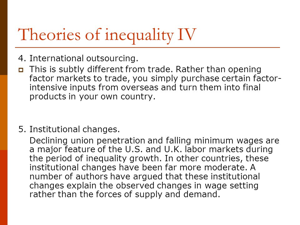 Theories of inequality IV