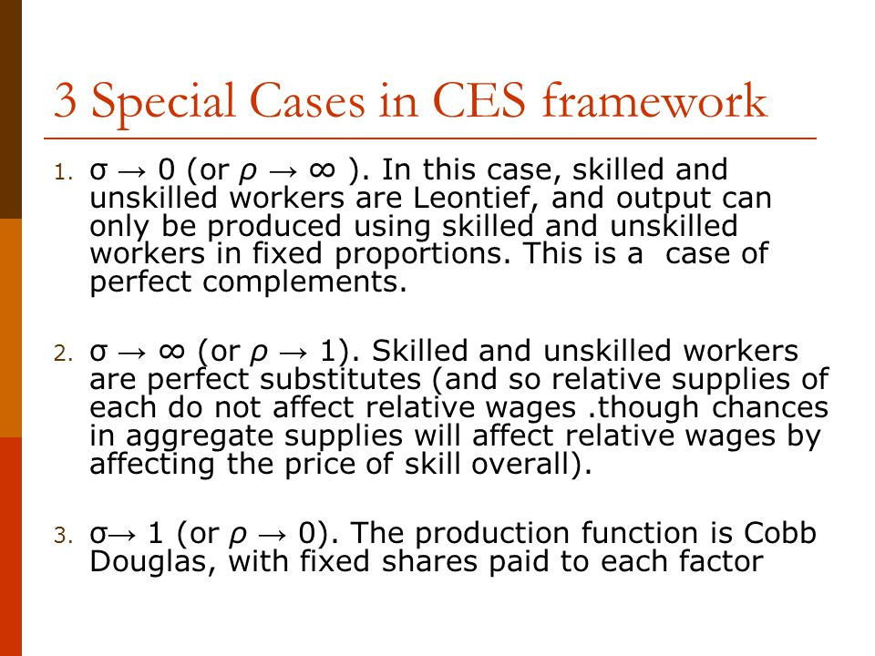 3 Special Cases in CES framework