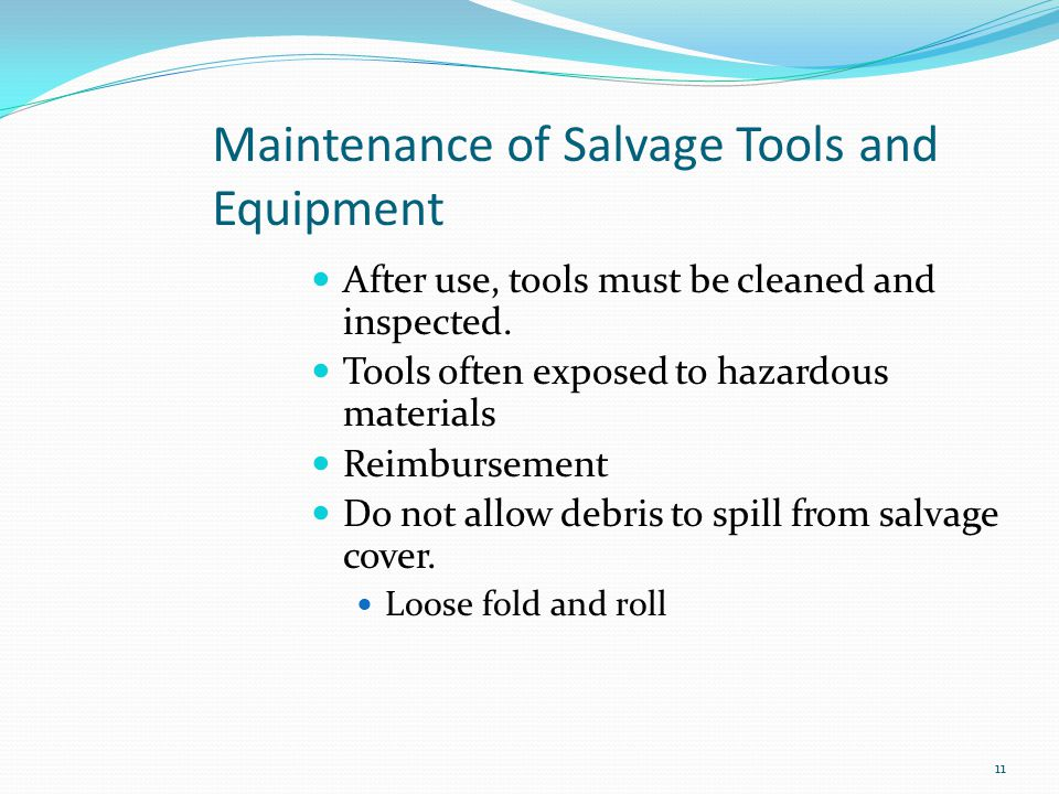 Maintenance of Salvage Tools and Equipment