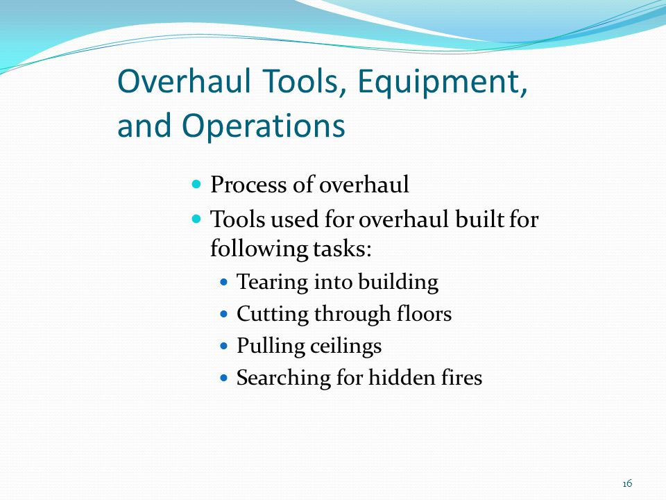 Overhaul Tools, Equipment, and Operations