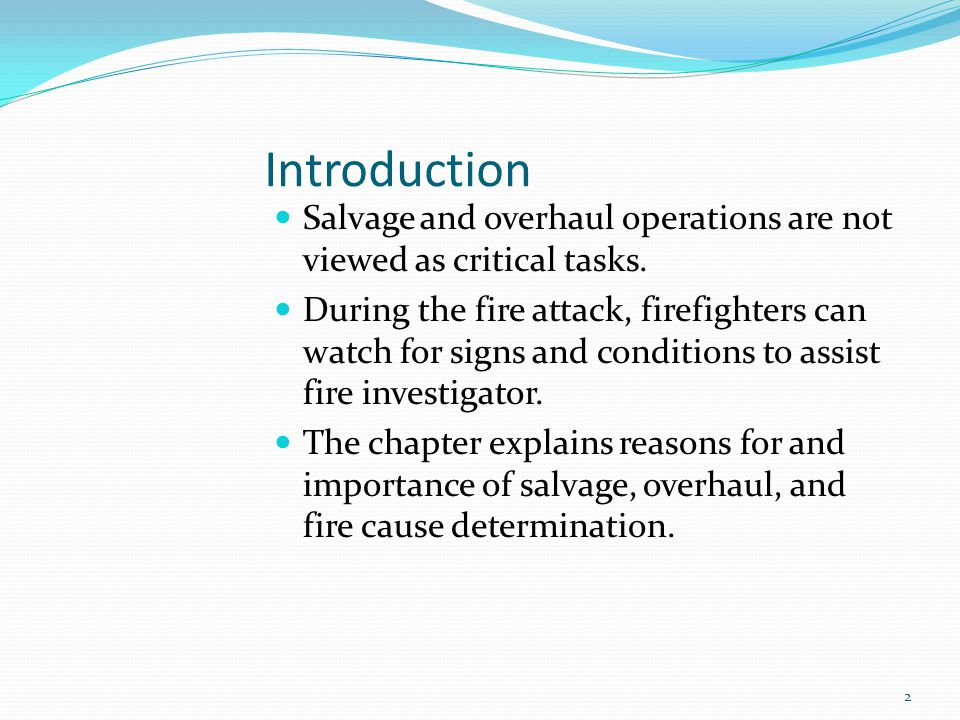 Introduction Salvage and overhaul operations are not viewed as critical tasks.
