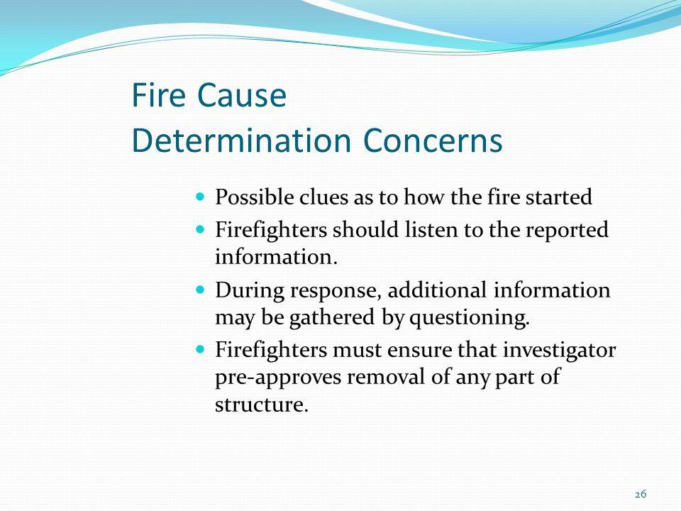 Fire Cause Determination Concerns