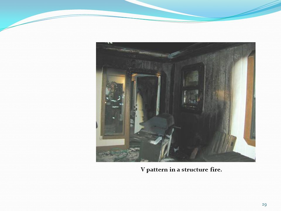V pattern in a structure fire.