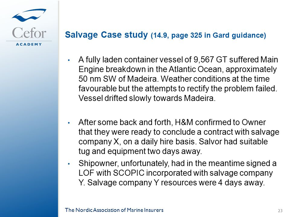 Salvage Case study (14.9, page 325 in Gard guidance)
