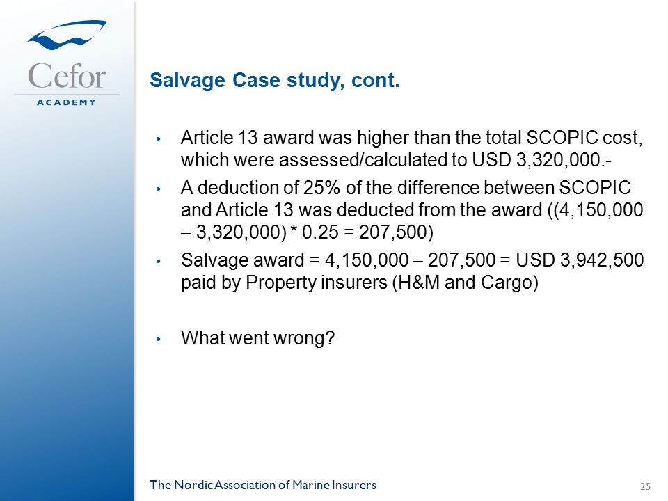 Salvage Case study, cont.