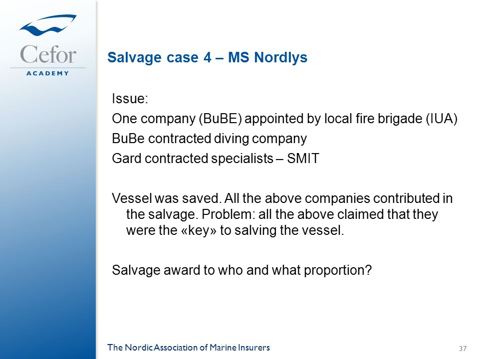 Salvage case 4 – MS Nordlys