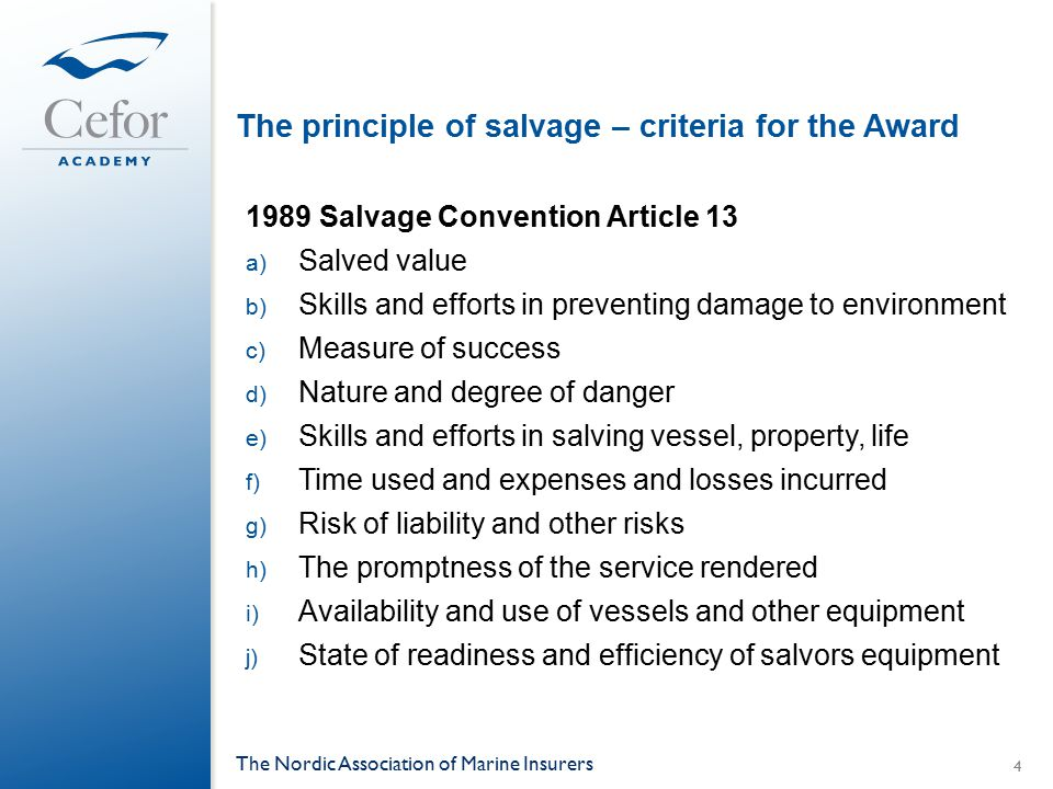 The principle of salvage – criteria for the Award